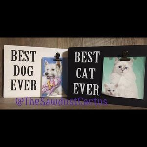 Best Cat/Dog Ever Sign